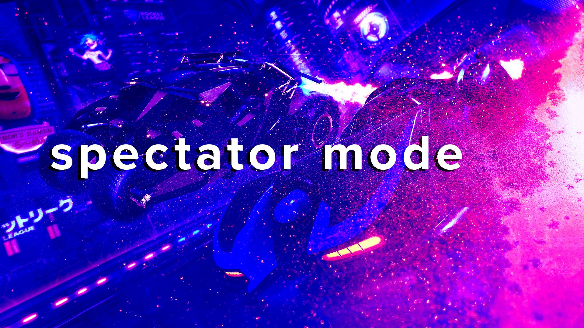 Spectator Mode: Rocket League, The Weeknd + OverActive Media